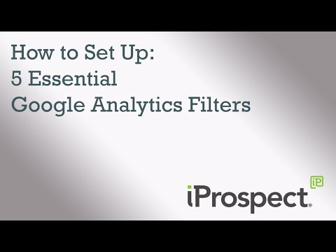 How to Set Up: 5 Essential Google Analytics Filters