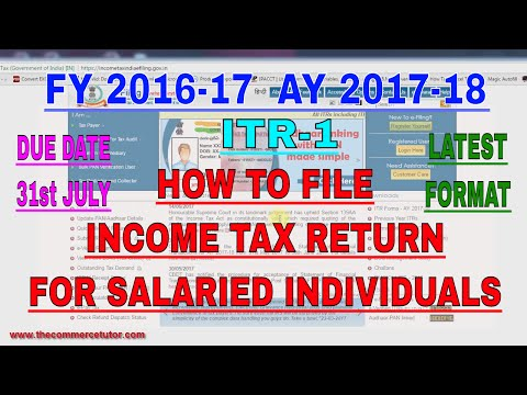 HOW TO FILE INCOME TAX RETURN ONLINE FOR SALARIED EMPLOYEES AY 2017 18