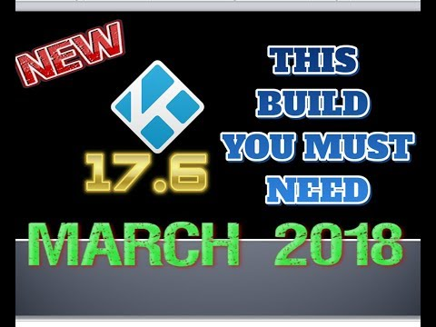 Fastest Kodi Build - All in one place - NEW 2018
