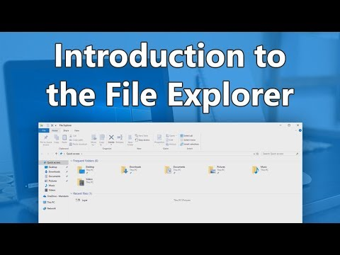 Windows 10 - Introduction to the File Explorer