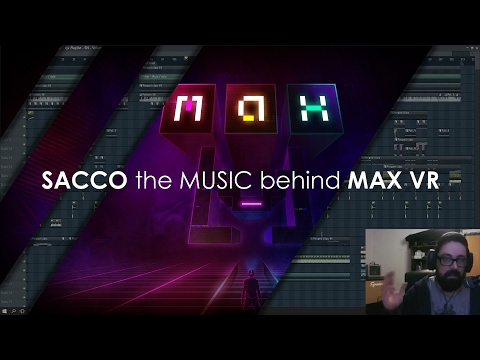 Game Music | Sacco the music behind MAX VR