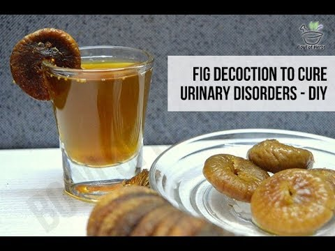 Figs decoction to cure urinary disorder - Natural remedy