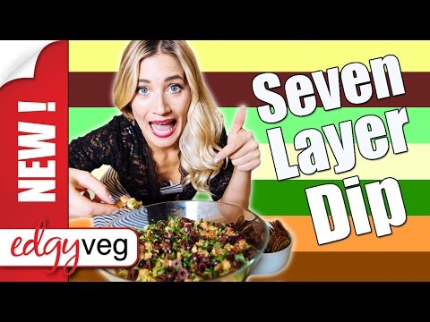 Vegan Recipe: 7 Layer Taco Dip | Edgy Veg