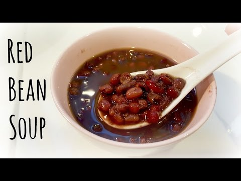 How to cook RED BEAN SOUP/Adzuki Bean 紅豆湯的做法   EuniceLy