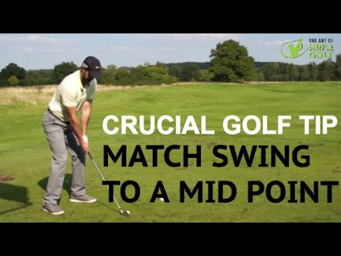 Best Golf Tip To Improve Consistency - Match Mid Point to Golf Swing