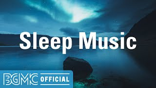 SLEEP MUSIC: Relieving Smooth Piano Instrumental Music to Take a break, Breathe Easy, Night Relax