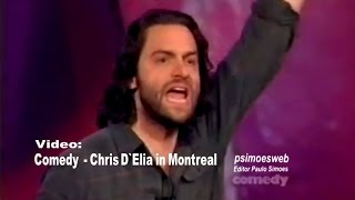 Chris D`Elia in Montreal - Comedy