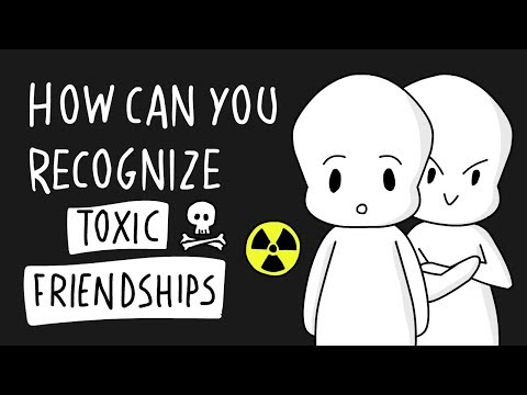 Ways To Recognize Toxic Friendships