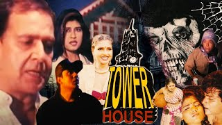 Tower House   Birbal, Chandni Gupta, Afzal Khan   Hindi Horror Full Movie