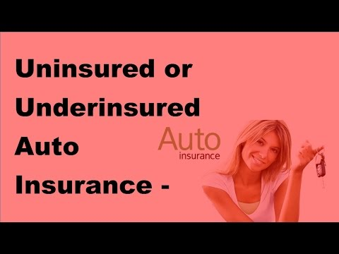 Uninsured or Underinsured Auto Insurance - Know the Basics  - 2017 Auto Insurance Quotes