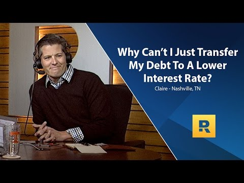 Why Cant I Just Transfer My Debt To A Lower Interest Rate