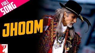 Jhoom   Full Song   Jhoom Barabar Jhoom   Amitabh Bachchan   Shankar Mahadevan   Shankar-Ehsaan-Loy