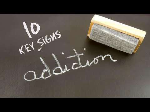 10 Key Signs of Addiction