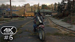 Days Gone Gameplay Walkthrough Part 6 - Days Gone 4K Ultra HD 60FPS PC