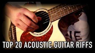 Top 20 Acoustic Guitar Riffs & Intros