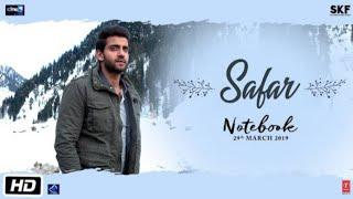 Notebook: Safar Video   Zaheer Iqbal & Pranutan Bahl   Mohit Chauhan   Vishal Mishra