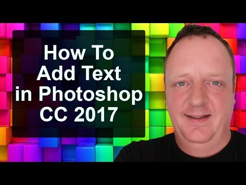 How to Add Text in Photoshop CC 2017 - NEW