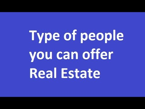 Types of Real Estate Prospect Clients and How to Approach Them