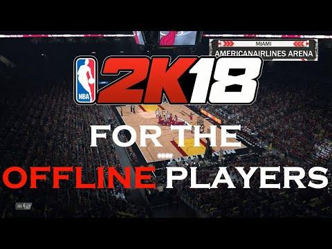 The Truth About NBA 2k18 MyCareer OFFLINE