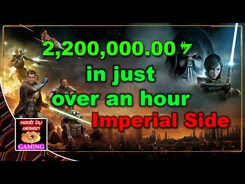 SWTOR - Easy Credit Farming. $2,200,000 credits in 1.5 hours - Imperial Side