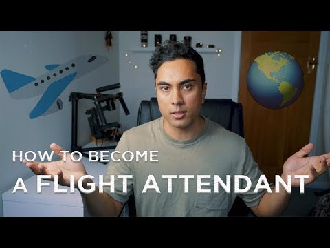 HOW TO BECOME AN INTERNATIONAL FLIGHT ATTENDANT