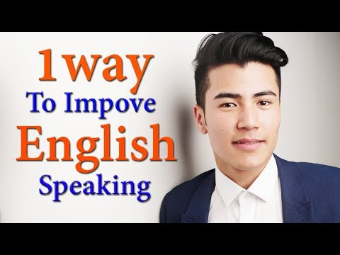 How to improve our English speaking and grammar portion