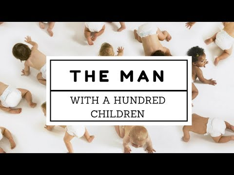 The Man With a Hundred Children