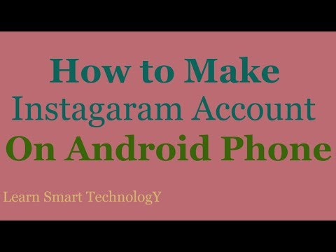How to Open Instagram Account On Android Mobile 2018 | Make Instagram Account in Mobile 2018