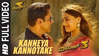 Full Video Kanneya Kannotake | Dabangg3 | Salman Khan, Saiee Manjrekar | Sanjith Hegde | Sajid Wajid