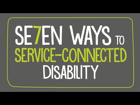 Seven ways to service-connected disability