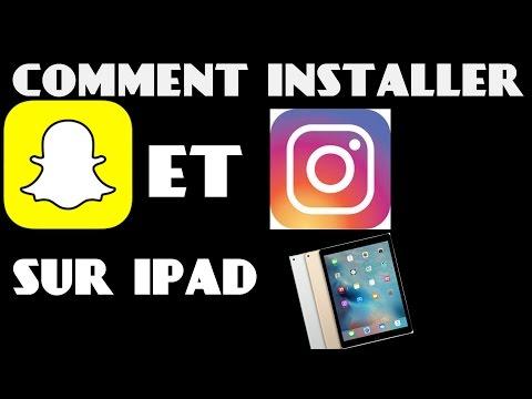 comment installer instagram et snapchat sur iPad