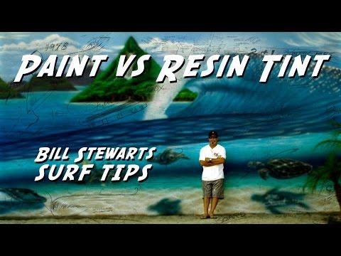 Stewart Surfboard Tips - Paint vs. Resin Tint