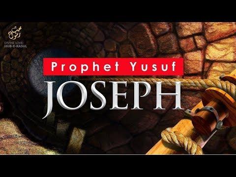 E19   Prophet Yusuf Joseph - the Journey of the Seeker Divine Love  Hub E Rasul