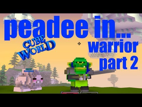 Cube World :: Warrior Gameplay Pt 2: Pet Taming :: Peadee Games Let's Play Cube World Series