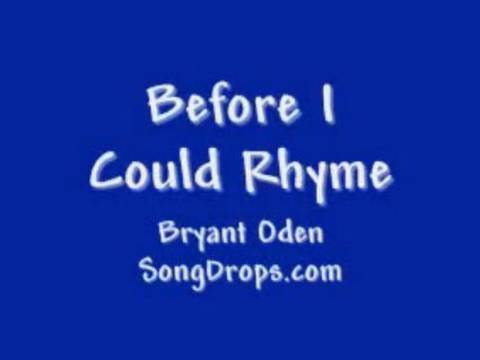 Funny song #8: Before I Could Rhyme