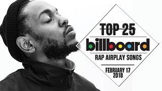 Top 25 • Billboard Rap Songs • February 17, 2018 | Airplay-Charts