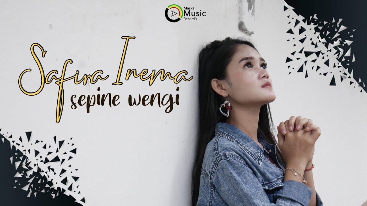 Safira Inema - Sepine Wengi