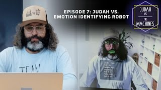 Judah vs emotion identifying robot
