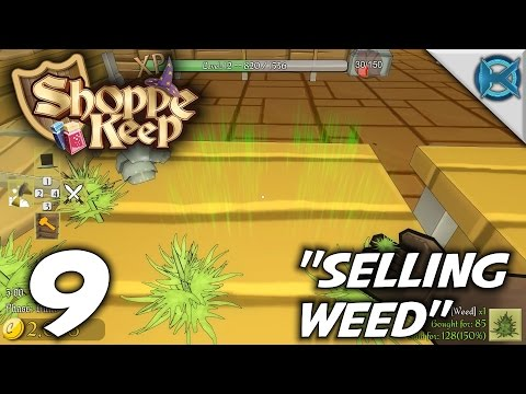 Shoppe Keep -Ep. 9-