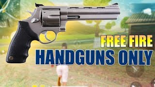 HANDGUNS ONLY - FREE FIRE INDONESIA