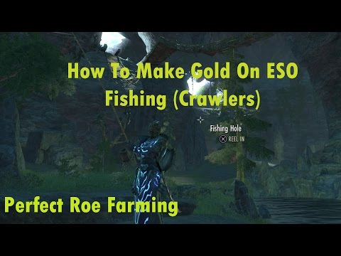 How To Make Gold On ESO: Fishing (Crawlers)