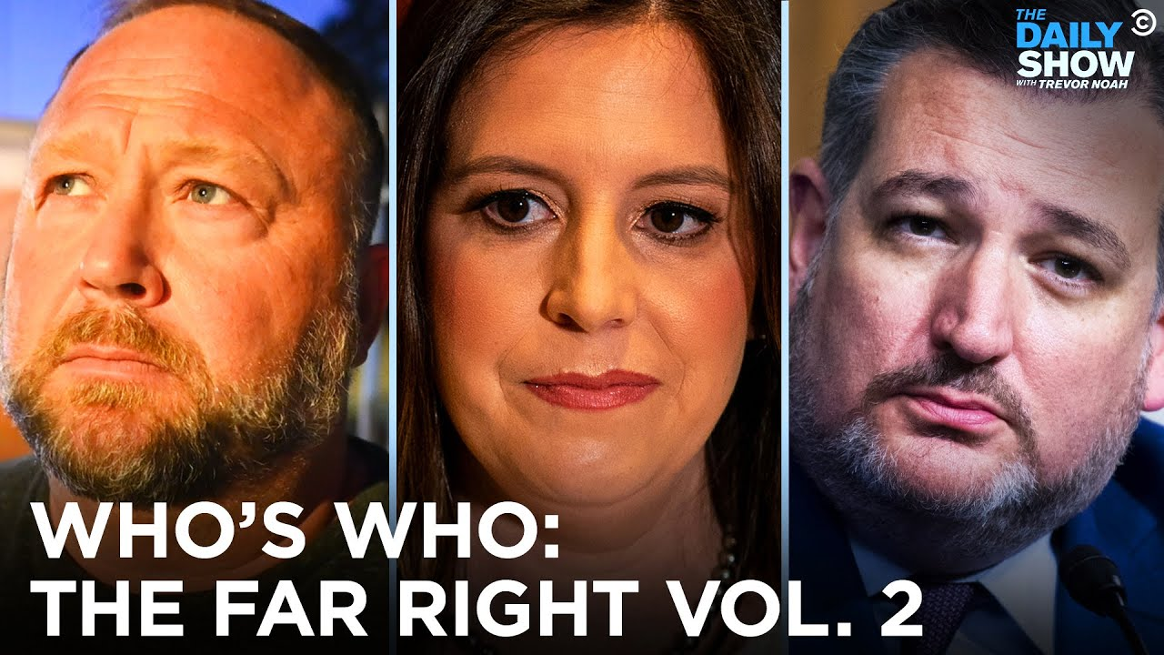 Ted Cruz, Elise Stefanik, Proud Boys: Who's Who on the Far Right | The Daily Show
