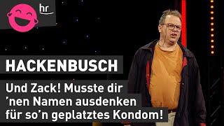 Hackenbusch - Es heißt doch Gebärmutter und nicht Vater! I hr Comedy Marathon