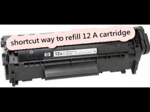 cartridge refill How to Refill 12A cartridge in hindi