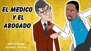 El Medico y el Abogado