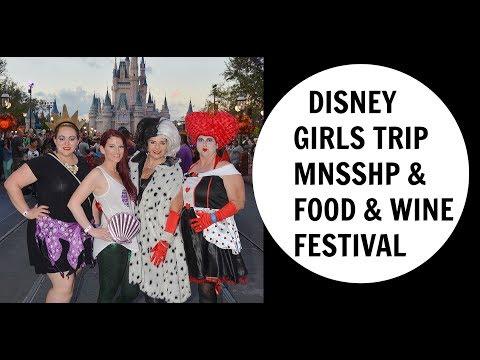 Disney World Girls Trip- MNSSHP & Food and Wine Festival