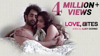 Love, Bites - Hindi Drama Short Film Ft. Harleen Sethi, Satyajeet Dubey