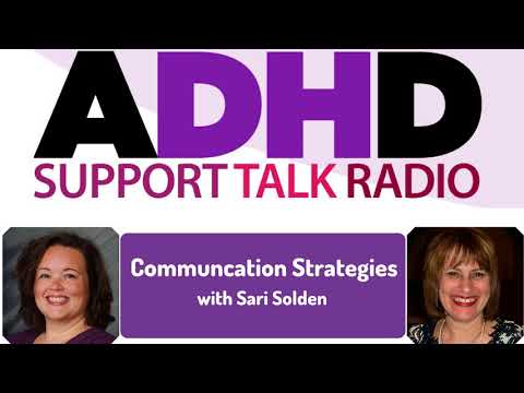 ADHD Strategies Podcast : 5 Steps to Better Communication with Sari Solden