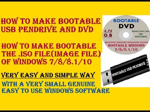 How To Make Bootable USB Pendrive & DVD - How To Make Bootable .ISO(Image File)Of Windows 7/8/8.1/10
