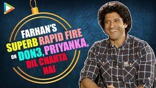 "Farhan Akhtar: ""A Rumour About DON 3 that Made Me LAUGH is that...""   Priyanka Chopra   Rapid Fire"